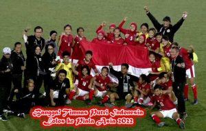 Bangga! Timnas Putri Indonesia Lolos ke Piala Asia 2022