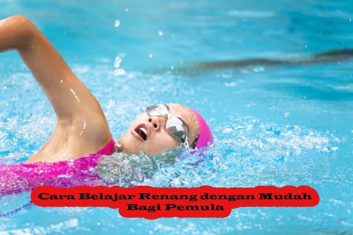 Berikut Beberapa Cara yang Dapat Anda Lakukan untuk Belajar Berenang Khususnya bagi Para Pemula dengan Mudah dan Cepat.-min
